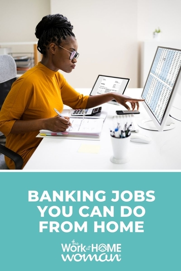 Love everything money and finance? If you enjoy working with numbers, then these work-at-home banking jobs are right up your alley! via @TheWorkatHomeWoman