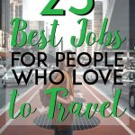 23 best jobs for people who love to travel pinterest pin