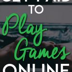 Get paid to play games online pinterest pin
