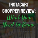 Words Instacart Shopper Review: What you need to know