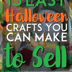 15 easy halloween crafts you can make to sell pinterest pin