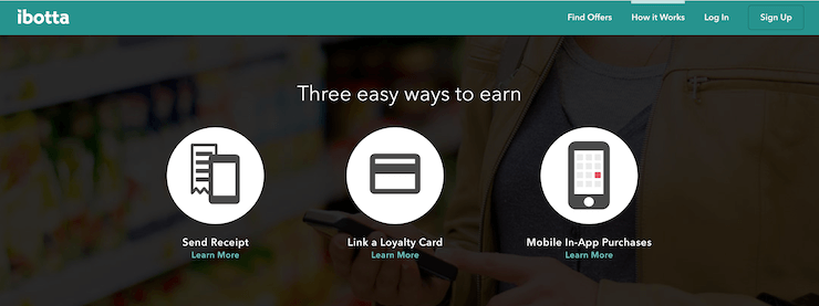 Ibotta home page 3 easy ways to earn